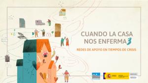 Portada del Informe 'Cuando la casa nos enferma 3. Redes de apoyo en tiempos de crisis'